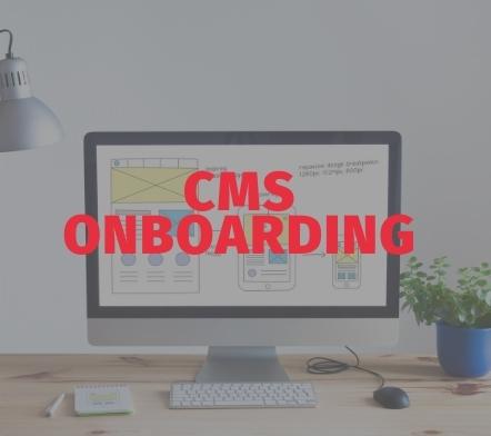 CMS onboarding